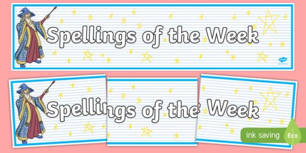 Spellings Of The Week Display Banner - spellings of the week, spell, how to spell, display, banner, sign, poster, spelling, week, spellings, literacy, KS2