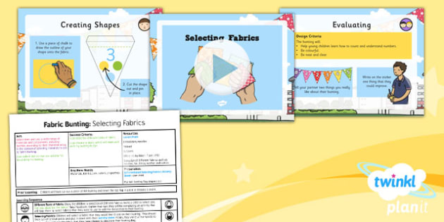 D&T: Fabric Bunting: Selecting Fabrics KS1 Lesson Pack 5