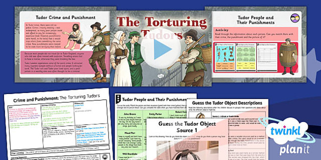 History: Crime and Punishment: The Torturing Tudors LKS2 Lesson Pack 3