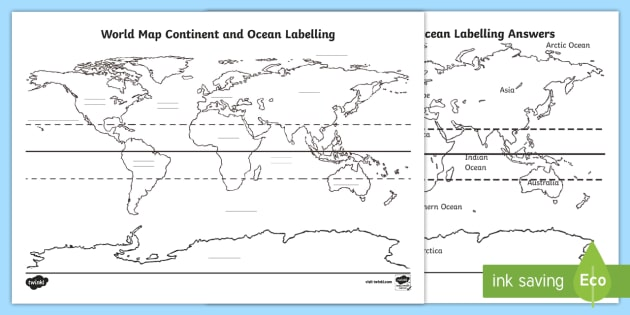 NEW World Map Continent And Ocean Labelling Worksheet - World map oceans labeled