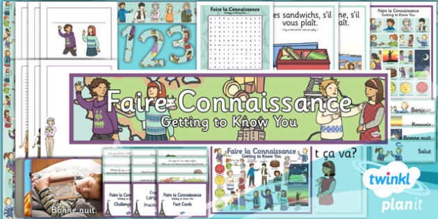 French: Getting to Know You Year 3 Additional Resources