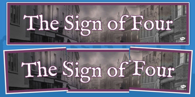 Sign of Four Victorians Banner - sign, four, sign of four, victorians, banner, display