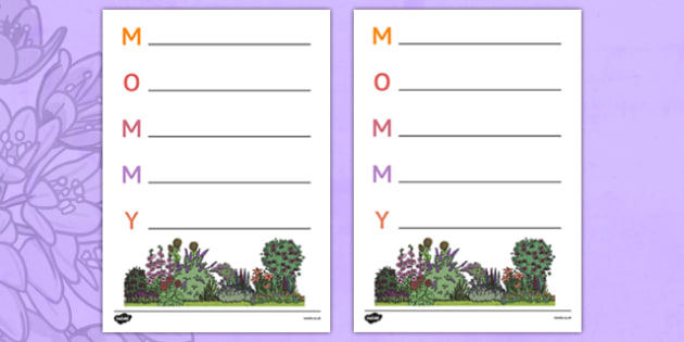 Mother's Day Acrostic Poem Sheets Flowers - usa, acrostic poems, acrostic poem, mothers day acrostic poem, mothers day poem, mothers day writing frame, mother acrostic poem, mummy acrostic poem, acrostic, poem, poetry