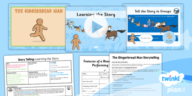 Traditional Tales: The Gingerbread Man: Storytelling 1 Y2 Lesson Pack  - traditional stories, talk for writing, retelling, story map, fairy tales