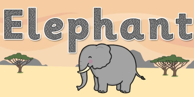 'Elephant' Display Lettering - safari, safari lettering, safari display lettering, safari display words, elephant display lettering, elephant letters