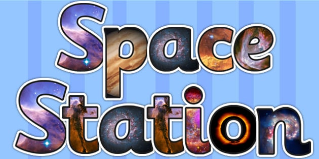 Space Station Photo Display Lettering - space, lettering, photo