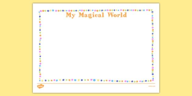 My Magical World Activity Sheet - my magical world, activity sheet, activity, magical world, imagination, worksheet
