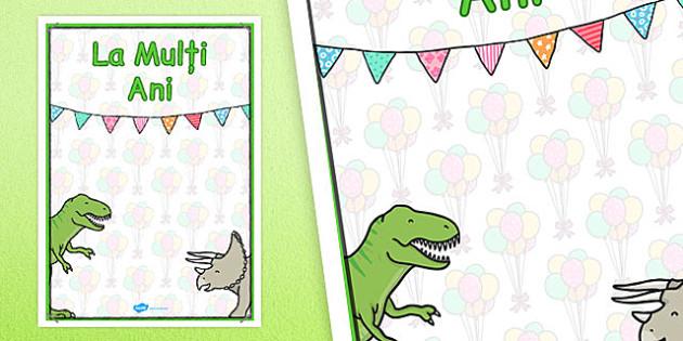 La mulți ani - Planșă cu dinozauri - la mulți ani, aniversare, planșe, dinozauri, științe, ani, petrecere, de afișat, de perete, decor, materiale, materiale didactice, română, romana, material, material didactic