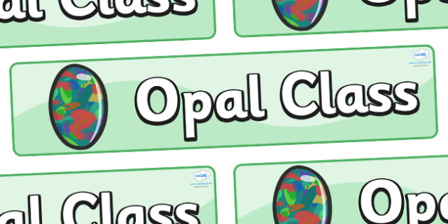 Opal Themed Classroom Display Banner - Themed banner, banner, display banner, Classroom labels, Area labels, Poster, Display, Areas