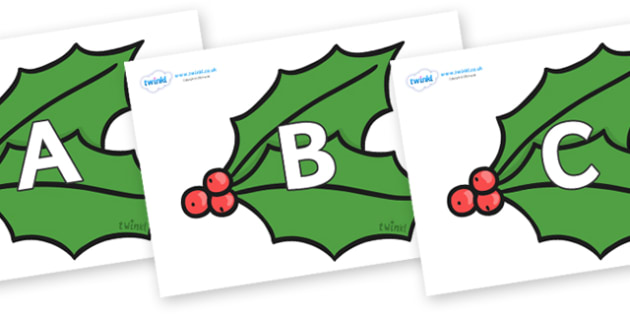 A-Z Alphabet on Holly - A-Z, A4, display, Alphabet frieze, Display letters, Letter posters, A-Z letters, Alphabet flashcards
