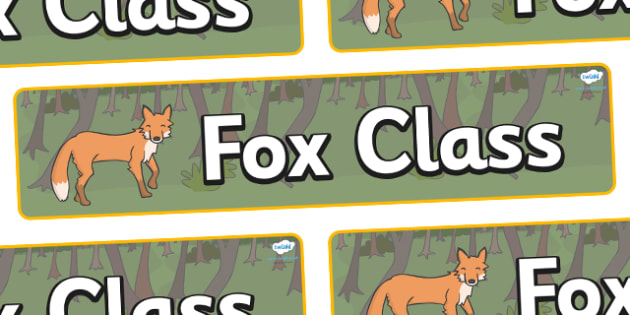 Fox Themed Classroom Display Banner - Themed banner, banner, display banner, Classroom labels, Area labels, Poster, Display, Areas