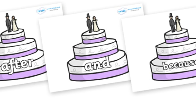 Connectives on Wedding Cakes - Connectives, VCOP, connective resources, connectives display words, connective displays