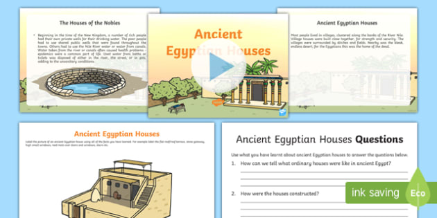 Ancient Egyptian Houses Resource Pack - CfE, Social Studies, Ancient Egyptians, daily lives, houses