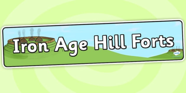 Iron Age Hill Forts Display Banner - iron age, banner, display