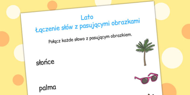 Dopasuj obrazek do slowa cwiczenia po polsku - dzieci , Polish