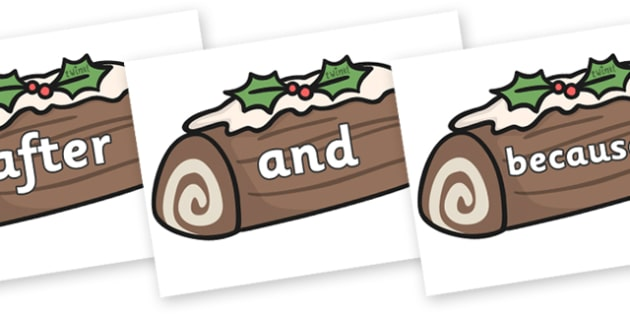 Connectives on Christmas Logs - Connectives, VCOP, connective resources, connectives display words, connective displays