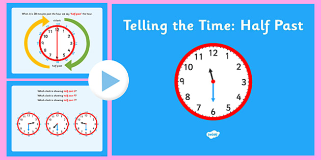 Telling the Time Half Past - telling, time, half past, half, past, clock