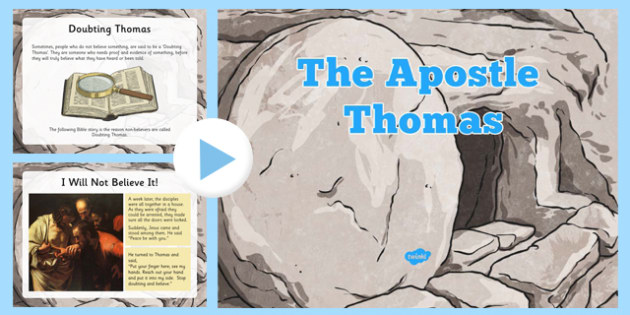 Thomas the Apostle PowerPoint, Doubting Thomas,