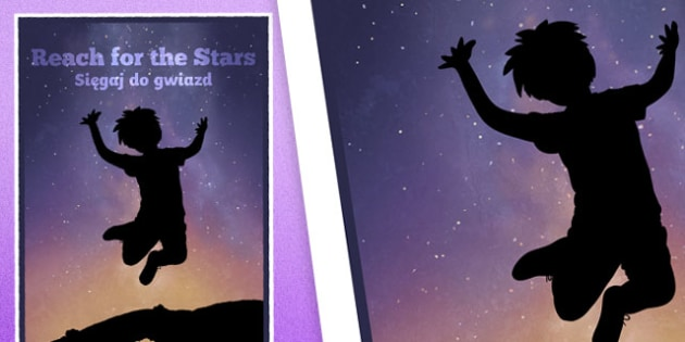 Reach For The Stars Motivational Poster Polish Translation - polish, reach for the stars, motivational poster, display posters, classroom display, classroom posters, posters