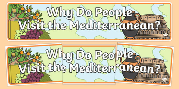 Why do People Visit the Mediterranean Display Banner - display