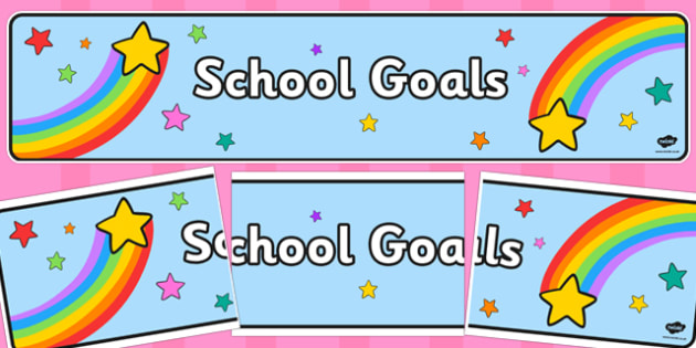 School Goals Display Banner - school goals, display banner, display, banner