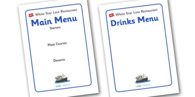 The Titanic Editable Restaurant Menus - The Titanic, resources, menu, restaurant, editable, Iceberg, Ship, Liner, White Star Line, disaster, New York, sink, lifeboat, boat, captain, survivors