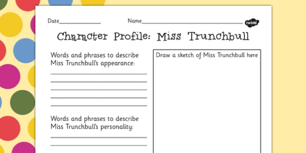 Miss Trunchbull Character Profile Worksheet to Support Teaching on Matilda - roald dahl