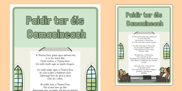 Paidir tar éis Comaoineach Prayer after Communion Display Poster - first holy communion, prayer, paidir, mass, gaeilge, communion, eucharist, Sacred Space, irish, communion, holy communion, holy, display