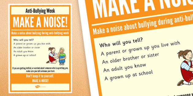 Anti-Bullying Week: Make A Noise - Who Will You Tell? Poster - anti-bullying week