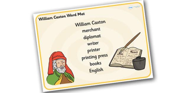 William Caxton Word Mat - william caxton, word mat, key words
