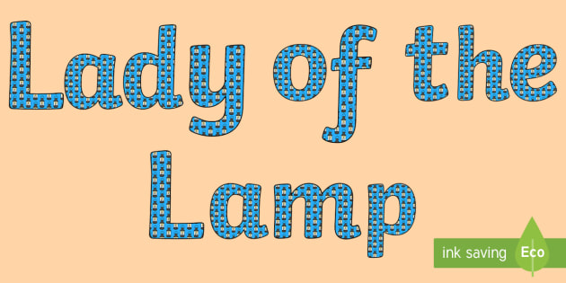 'Lady of the Lamp' Display Lettering - lady of the lamp, lady of the lamp display words, lady of the lamp display letters, florence nightingale, florence