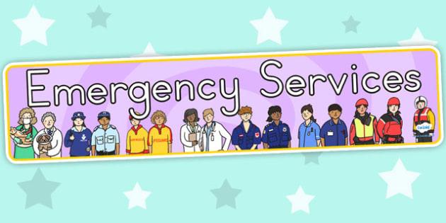 Emergency Services Display Banner - people who help us, display
