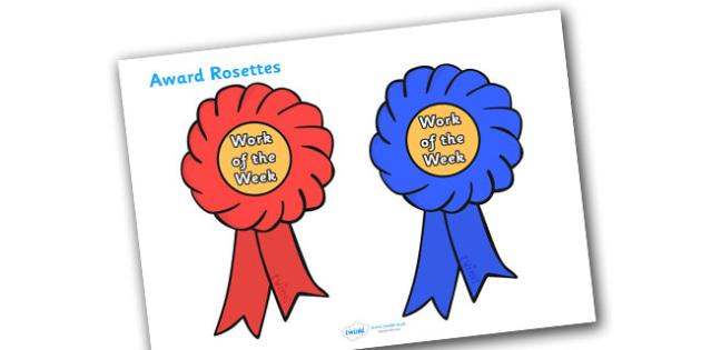 Work Of The Week Award Rosette - work of the week award rosette, work of the week, work, week, rosette, rosettes, certificates, award, well done, reward, medal, rewards, school, general, certificate, achievement