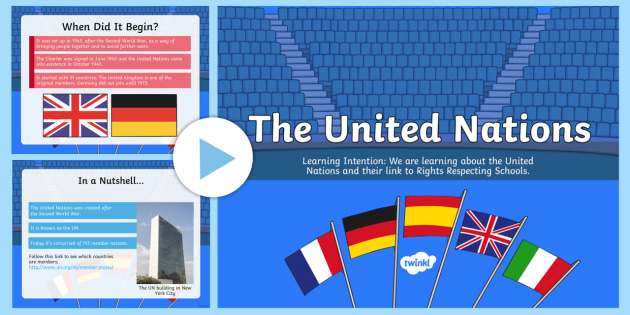 The United Nations PowerPoint-Scottish - Rights Respecting School, UNICEF, Rights of a child, UN, the United Nations, World War two, WWII, UN