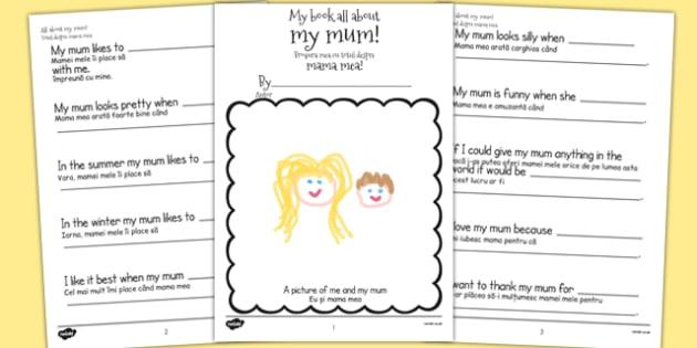 A Book About My Mum Template Romanian Translation - romanian, mothers day, mum, writing template