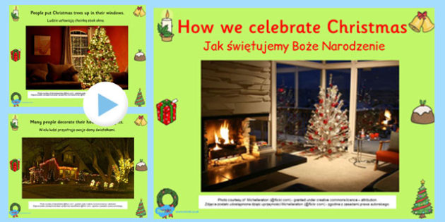How We Celebrate Christmas PowerPoint Polish Translation - festive, international, culture, differences, comparison, early years, ks1, ks2, key stage 1
