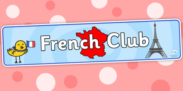 French Club Display Banner - french club, display banner, banner for display, display, banner, header, header for display, header display, display header