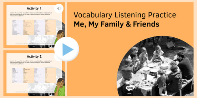 Me, my Family & Friends Vocabulary Listening Practice PowerPoint