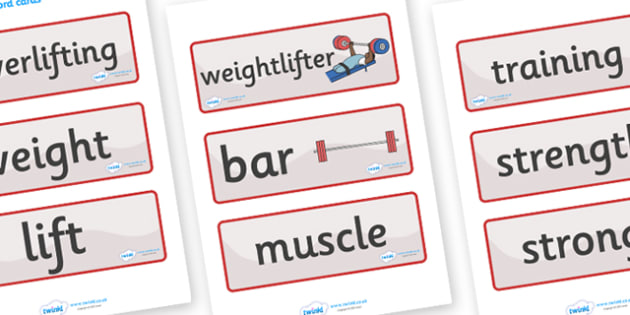 The Paralympics Powerlifting Word Cards - Powerlifting, weights, Paralympics, sports, wheelchair, visually impaired, word card, flashcards, cards, 2012, London, Olympics, events, medal, compete, Olympic Games