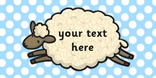 Editable Sheep Sign - editable, sheep, sign, animals, farm, signs