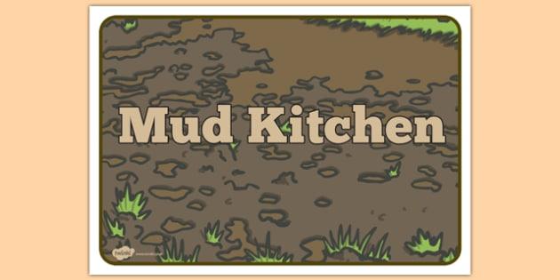 Mud Kitchen Sign - mud kitchen, sign, mud, kitchen, play, mess