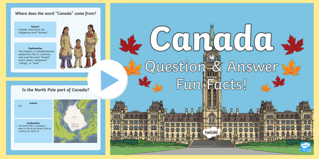 43 Interesting Facts about Canada | FactRetriever.com