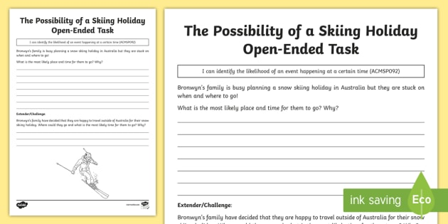 The Probability Of A Skiing Holiday Open Ended Task Worksheet
