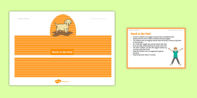Foundation PE (Reception) Stuck in the Mud Warm-Up Activity Card - physical activity, foundation stage, physical development, games, dance, gymnastics