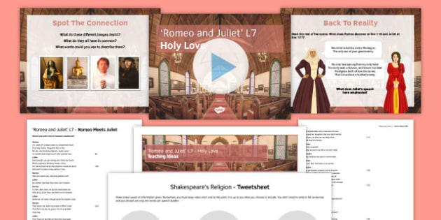 Romeo and Juliet Lesson Pack 7: Holy Love - Romeo and Juliet, sonnet, Romeo, Juliet, Ball, Feast, Romeo and Juliet meeting