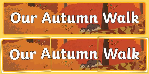 Our Autumn Walk Display Banner