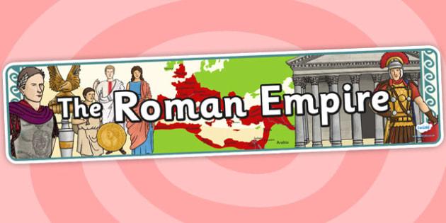 The Roman Empire Display Banner - roman, display banner, banner