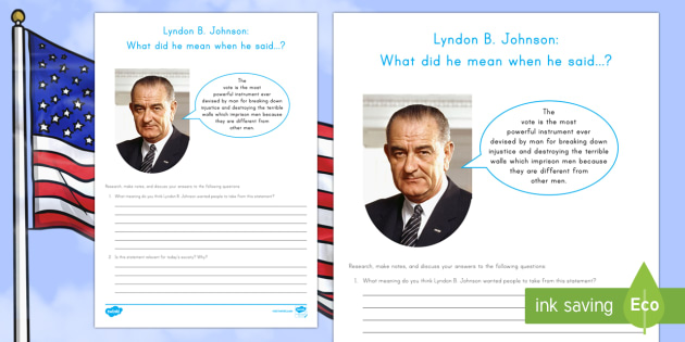 Lyndon B. Johnson: What did he mean? Research and Discussion Activity Sheet - American Presidents, American History, Social Studies, Barack Obama, Lyndon B. Johnson, Franklin D.