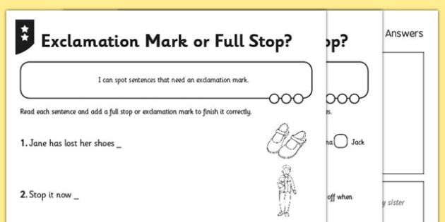 Exclamation Mark or Full Stop Differentiated Activity Sheet Pack - GPS, punctuation, sentence, worksheet