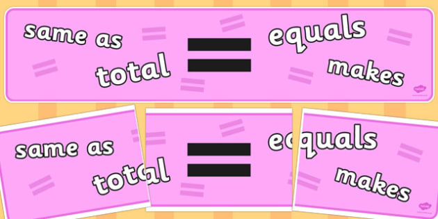 Maths Sign Display Banners (Equals) - Maths sign, maths signs, display banner, math, poster, equals, equal, sum, total, sum of, Numeracy, Foundation numeracy, Maths Vocabulary
